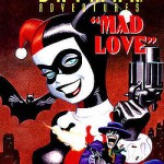 Harley Quin - Mad Love
